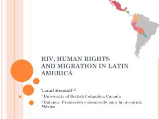 HIV, HUMAN RIGHTS AND MIGRATION IN LATIN AMERICA