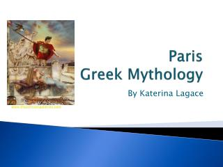 Paris Greek Mythology