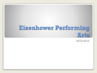 Eisenhower Performing Arts