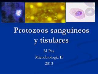 Protozoos sangu�neos  y tisulares