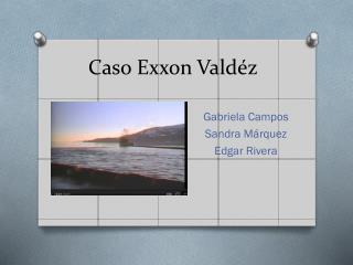 Caso Exxon  Valdéz