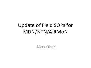 Update of Field SOPs for MDN/NTN/ AIRMoN