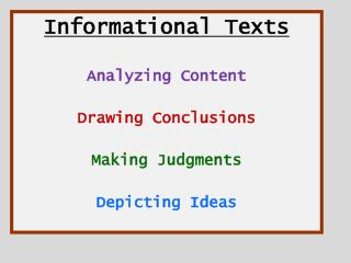 Informational Texts Analyzing Content Drawing Conclusions Making Judgments Depicting Ideas