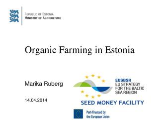 Organic Farming in Estonia