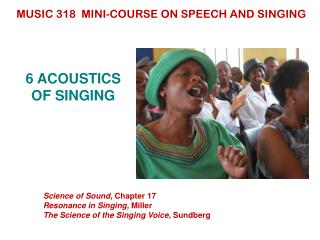 6 ACOUSTICS  OF SINGING