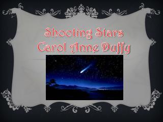 Shooting Stars Carol Anne Duffy