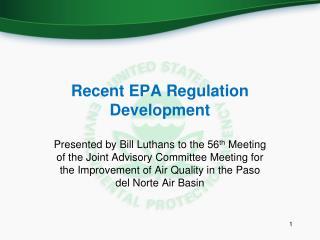 Recent EPA Regulation Development