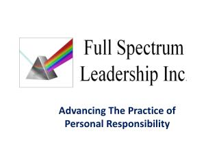 Advancing The  Practice of  Personal Responsibility
