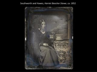 Southworth  and Hawes , Harriet Beecher Stowe , ca. 1852