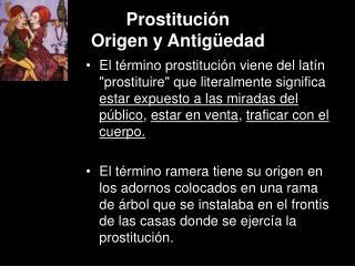 Prostituci n  Origen y Antig edad