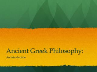 Ancient Greek Philosophy: