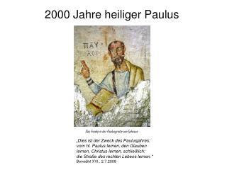 2000 Jahre heiliger Paulus