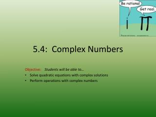 5.4:  Complex Numbers