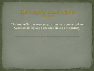 The  Anglo-Saxon R eligion Introduction
