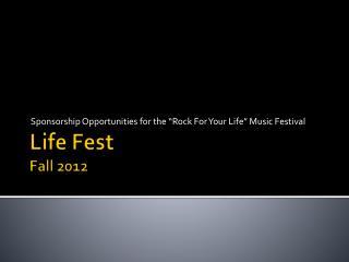 Life Fest Fall 2012