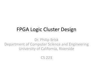 FPGA  Logic Cluster Design