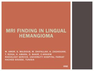 MRI FINDING IN LINGUAL HEMANGIOMA