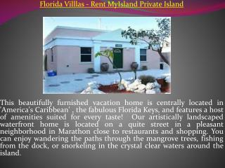 Florida Villlas - Rent MyIsland Private Island