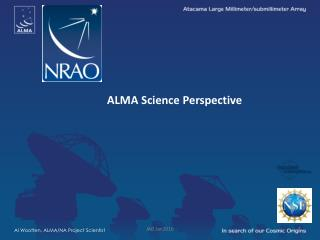 ALMA  Science  Perspective