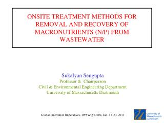 ONSITE TREATMENT METHODS FOR REMOVAL AND RECOVERY OF MACRONUTRIENTS (N/P) FROM WASTEWATER