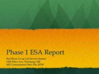 Phase 1 ESA Report