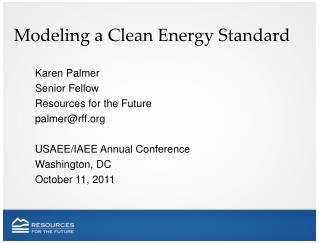 Modeling a Clean Energy Standard