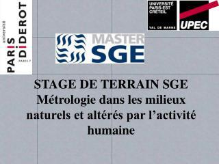 STAGE DE TERRAIN SGE Métrologiedans les milieux naturels et altérés par l'activité humaine