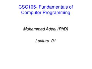 CSC105- Fundamentals of Computer Programming