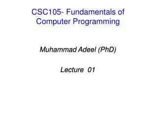 CSC105- Fundamentals of Computer Programming