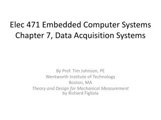 Elec 471 Embedded Computer Systems  Chapter 7, Data Acquisition Systems