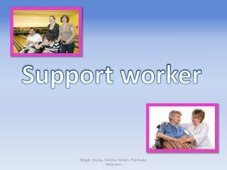 Support worker