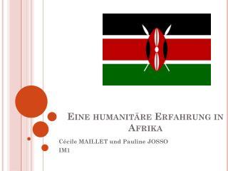 Eine humanit�re Erfahrung in Afrika