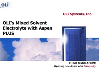 OLI s Mixed Solvent Electrolyte with Aspen PLUS