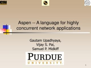 Aspen -- A language for highly concurrent network applications