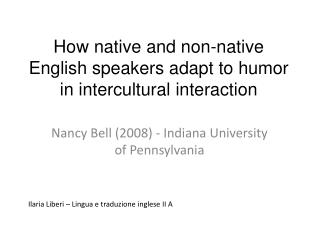 How  native and non-native English  speakers adapt to humor  in intercultural  interaction