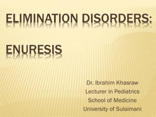 Elimination disorders: Enuresis