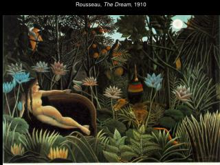 Rousseau,  The Dream , 1910