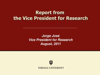 Report from  the Vice President for Research