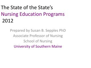 The  State of the State's  Nursing Education Programs 2012