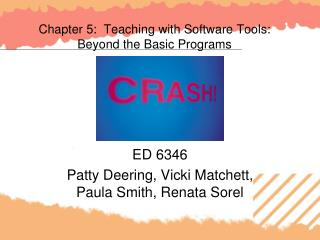 Chapter 5:  Teaching with Software Tools: Beyond the Basic Programs