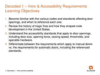 Decoded  1  –  Intro & Accessibility Requirements Learning  Objectives