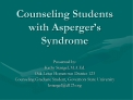 Counseling Students with Asperger s Syndrome