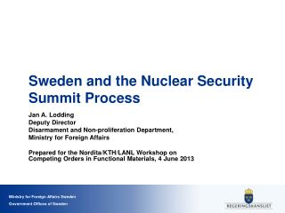 Sweden and the Nuclear  Security  Summit Process