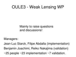 OULE3 - Weak  Lensing  WP