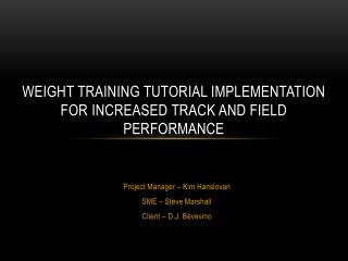 Weight Training Tutorial Implementation for Increased Track and Field Performance