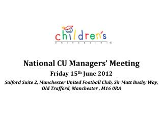 National CU Managers' Meeting