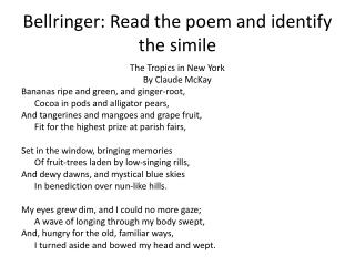 Bellringer: Read the poem and identify the simile