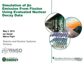 Simulation of  β n Emission From Fission Using Evaluated Nuclear Decay Data