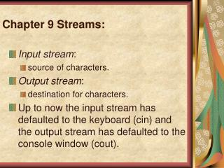Chapter 9 Streams: