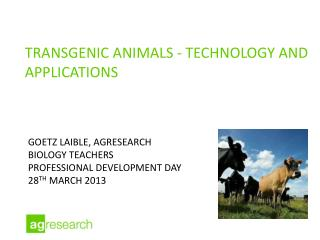Transgenic  Animals -  Technology and applications